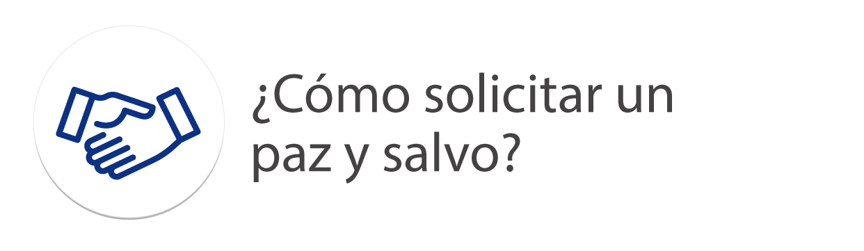 Co_mo-solicitar.un-paz-y-salvo.png